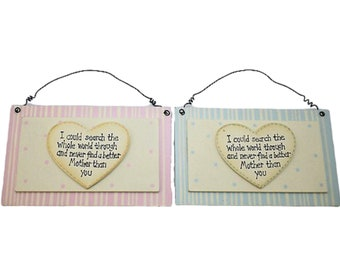 Mum Plaque If I Could Search The Whole World Wide No Better Mother Wooden Sign Pink Or Blue Perfect Baby Shower Gift For Mothers Day