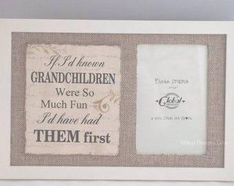 Photo Frame Grandchildren Picture Frame If I Had Known Grandchildren Were So Much Fun Had Them First SG1813