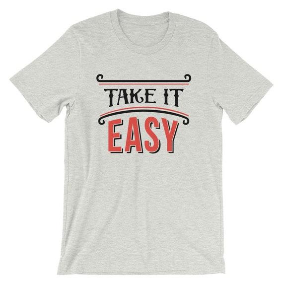 06fb27c3fa79 Take It Easy Shirt Funny Shirt Quote Shirt Summer Shirt