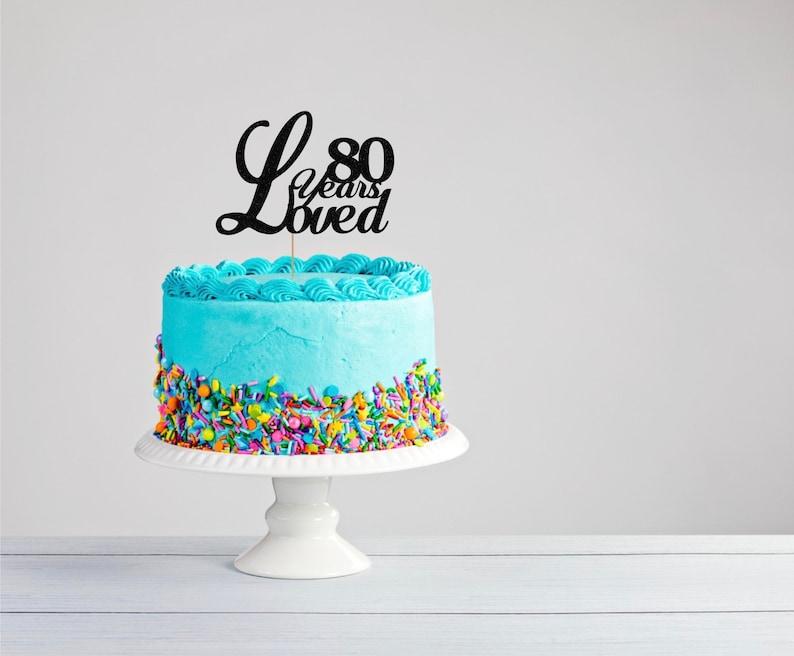 Eightieth Birthday Cake Topper 80th