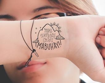 Make Every Moment Count -- MABUHAY Temporary Tattoo