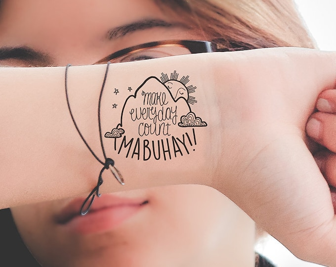 Featured listing image: Make Every Moment Count -- MABUHAY Temporary Tattoo