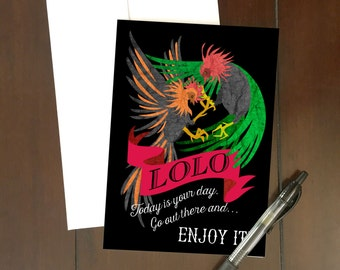 Lolo:  It's Your Day Greeting Card