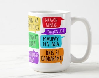 """Good Morning"" in 12 Different Philippine Dialects 15oz Mug"