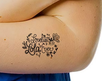 Loveliest Lola Ever Temporary Tattoo