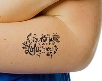 Loveliest Lola Ever Temporary Tattoo