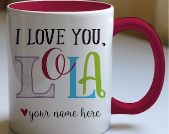 Personalized Love You Lola Mug