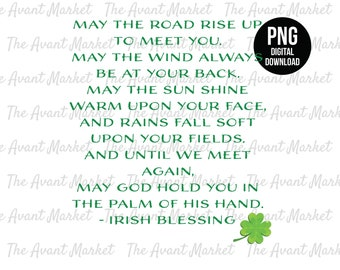 Irish Blessing PNG St Patrick's Clover sublimation instant digital download graphic clip art may the road rise saying Prayer Wedding