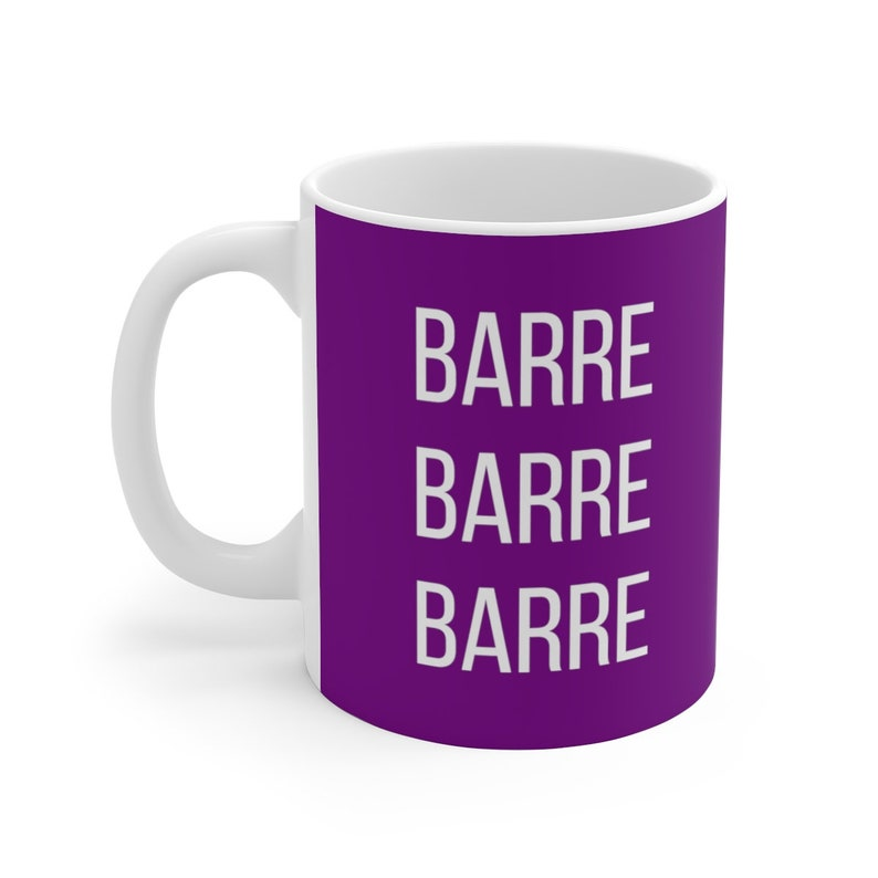 Barre Coffee Mug  Barre Workout Exercise Fitness Ballet  image 0