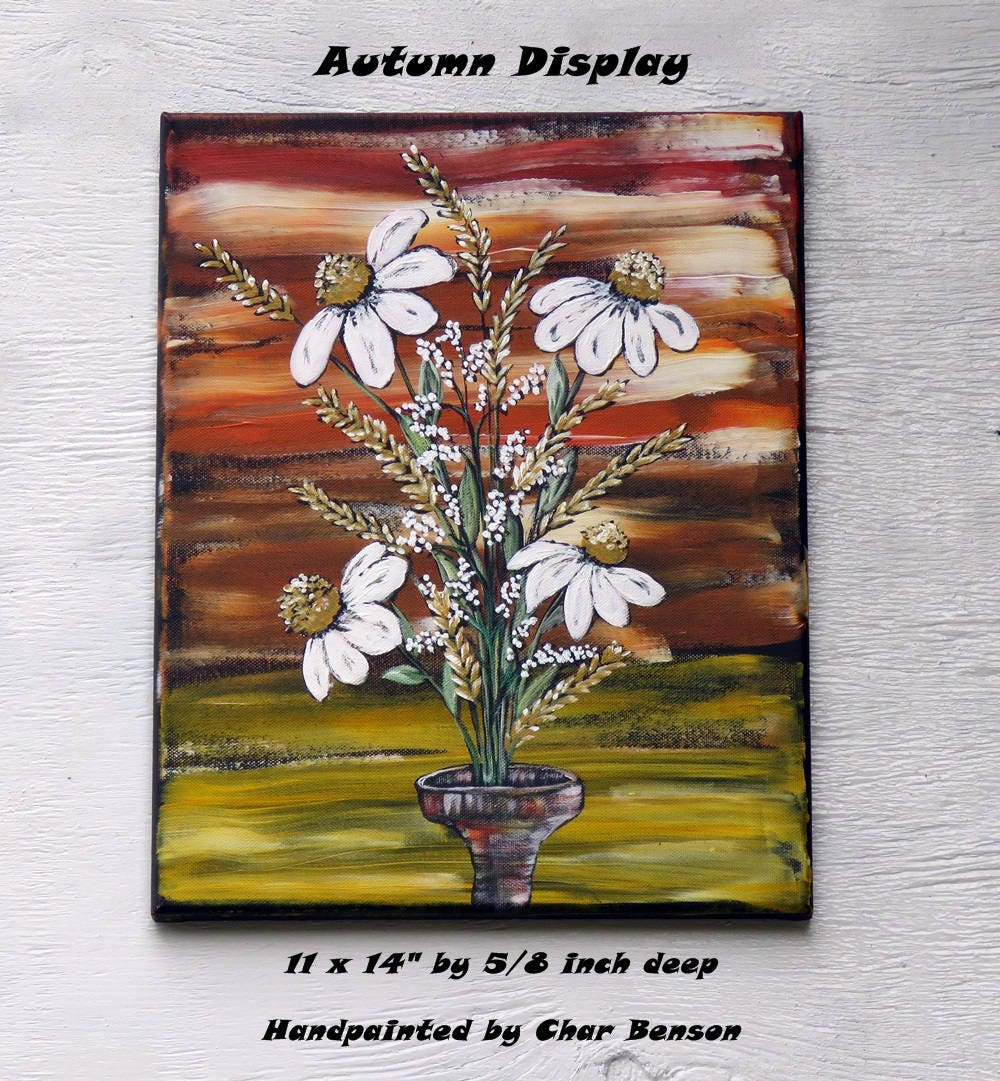 Autumn Flower Arrangement On Canvas Acrylic Painting Fall Flower Bouquet White Daisy With Wheat Wall Art Handpainted By Char Benson
