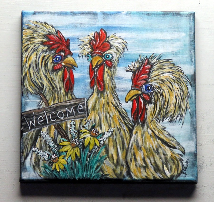 Welcome Sign / Chicken Wall Art / Original Acrylic Canvas Painting ...