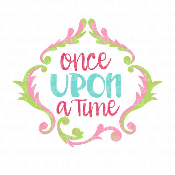 Once Upon A Time Disney Princess Svg File Svg Cut File Etsy