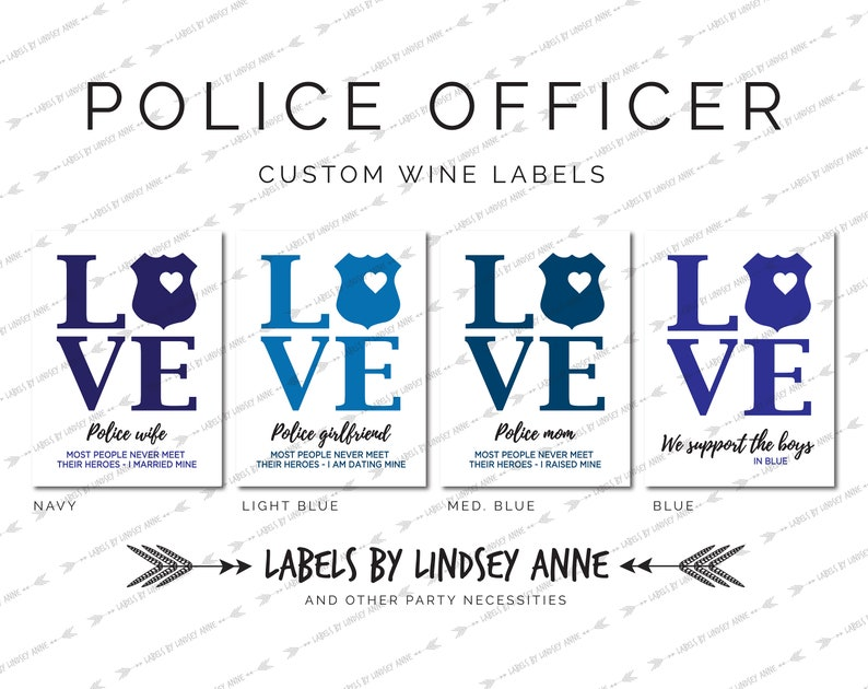 police card Support the boys in blue gift for officer Cop wine label badge Love party back the blue fearless Police Wine Label
