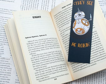 "Star Wars BB8 ""They see me Rollin'"" Bookmark"