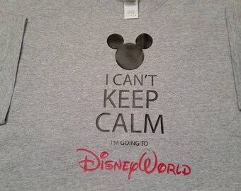 Toddler/Youth I Can't Keep Calm....I am Going to Disney World T-Shirt(Many Sizes , Styles, and Colors)