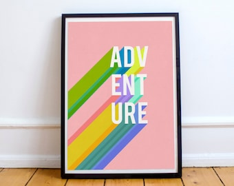 Printable Quotes, Adventure, Printable Wall Art, Instant Download, Quote Print, Rainbow Typography, Colourful Quote, Retro Quote, Pink Print