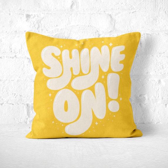Shine On Pillow Cute Yellow Throw Cushion Inspirational Etsy