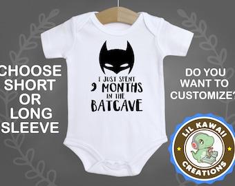 I just spent 9 months in the Batcave Batman Onesie