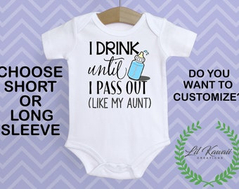 Drink Crawler Like My Aunt Drink Til I Pass Out Like My Auntie Funny Bodysuit For Girls Like My Aunt Shirt Funny Crawler For Boys