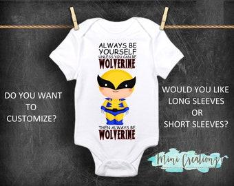 5ad2446de Always Be Yourself Unless You Can Wolverine Onesie, Wolverine Onesies®,  Funny Onesie, Cute Baby Onesie, Custom Shower Gift, Boy Onesie