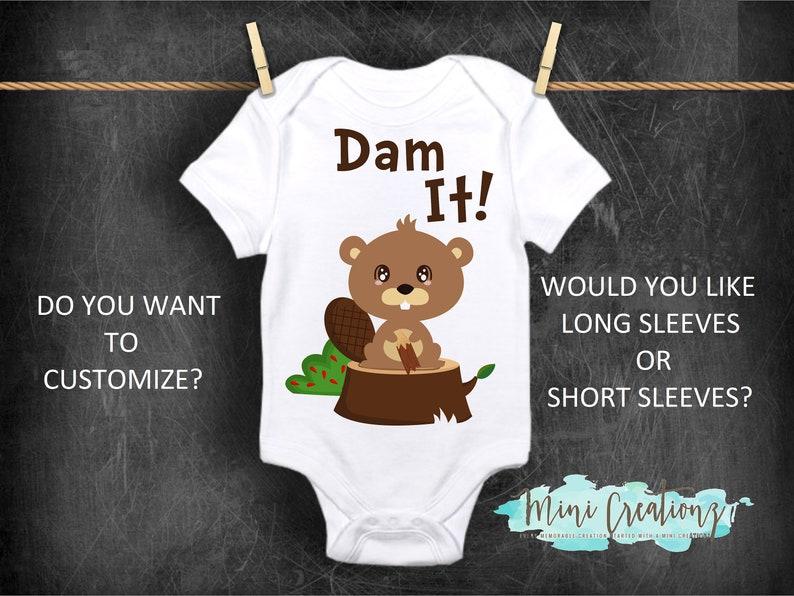 204a463cbf4e Dam It Onesie Beaver Onesie Cute Baby Onesies® Funny Baby
