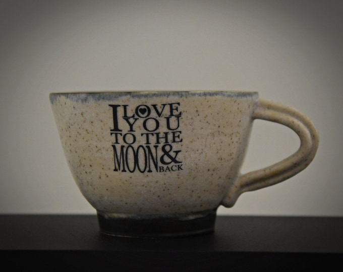 "Unique hand-turned ceramic Espresso bags / coffee bags / cup / stone goods / decal ""I love you to the moon & back"" / gift Valentine"