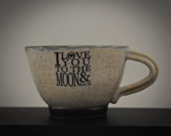 """Unique hand-turned ceramic Espresso bags / coffee bags / cup / stone goods / decal """"I love you to the moon & back"""" / gift Valentine"""