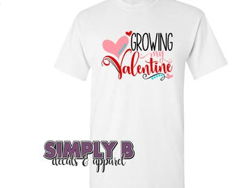 Growing My Valentine T-Shirt