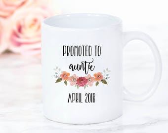 Promoted to Auntie Mug - New Aunt Gift, Pregnancy Announcement, New Auntie Mug, Flower Floral Mug, Sister Mug