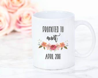 Promoted to Aunt Mug - New Aunt Gift, Pregnancy Announcement, New Aunt Mug, Flower Floral Mug, Sister Mug