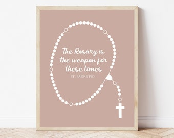Mauve Rosary Printable, St. Padre Pio Quote, The Rosary is the Weapon of our Time Print, Catholic Printable, Religious Wall Art, Faith Print