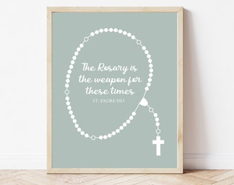Blue Rosary Printable, St. Padre Pio Quote, The Rosary is the Weapon of our Time Print, Catholic Printable, Religious Wall Art, Faith Print