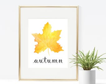 Autumn Printable - Instant Download, Leaf Print, Fall Decor, Autumn Decor, Home Decor, Printable Artwork, Fall Art