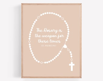 Blush Rosary Printable, St. Padre Pio Quote, The Rosary is the Weapon of our Time Print, Catholic Printable, Religious Wall Art, Faith Print