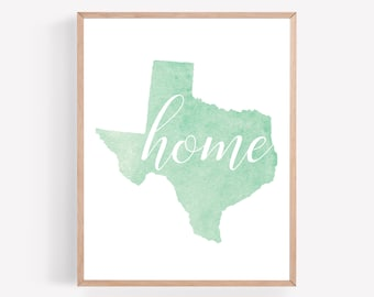 Texas Home Printable, Teal State Print, State Wall Art, Watercolor State Decor, Home Sweet Home Print, Texas Art Print, Home State Printable