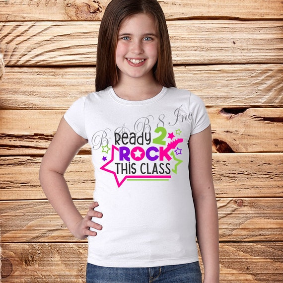 Ready 2 Rock This Class shirt, back to school shirt, School Rocks