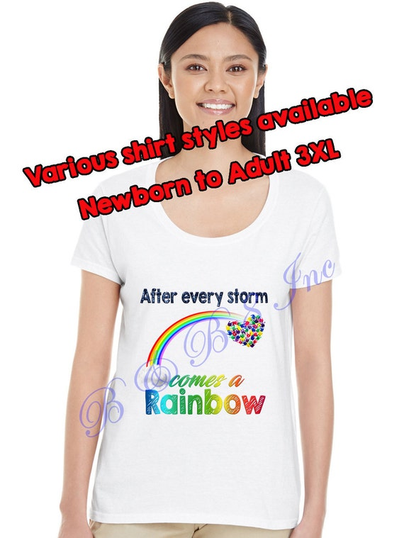 Rainbow Baby Shirt, After every storm comes a rainbow shirt, Rainbow baby gift