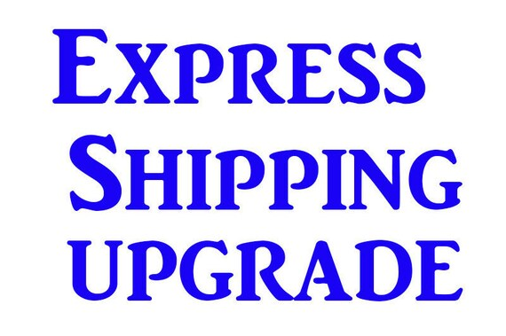 Express Shipping Upgrade Canada