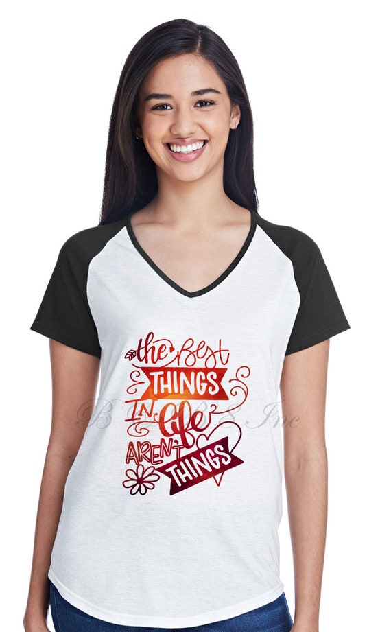 The Best things in life aren't things shirt, short sleeve raglan shirt, thankful grateful shirt, watercolor design