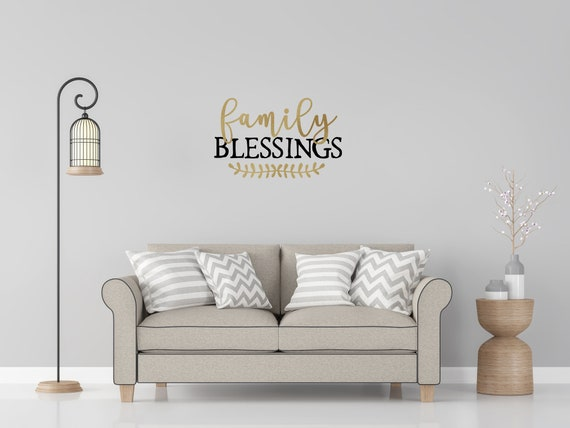 Family Blessings, Family Blessings Vinyl Wall Decal, Custom Family Decal, Family Decal, Family Decal for Wall, Home Decor, Living Room Decor