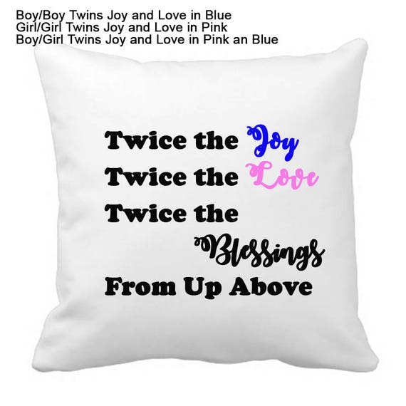 Twin PIllow, Personalized Throw Pillow, Christmas Gift, Housewarming gift, Twins are blessings, Twice the Joy, Twin Parent Gift
