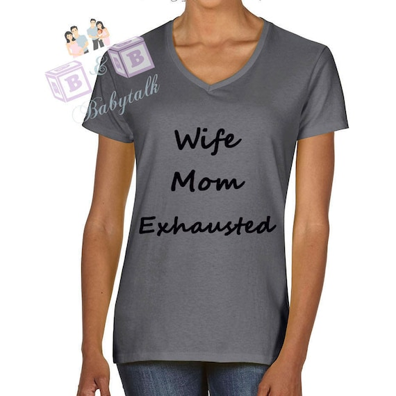 Wife Mom Exhausted Shirt, grey shirt, Mom shirt, Mom Life is the Best Life, Hashtag Mom Life, Wife Gift, Mom Life