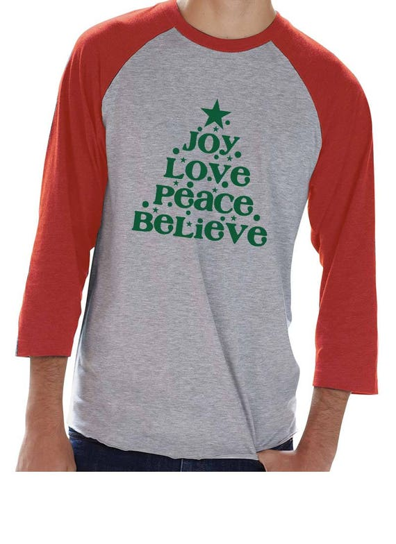 Christmas Shirt, Christmas, Tis the Season, Believe in Christmas, Joy, Love, Peace, Believe