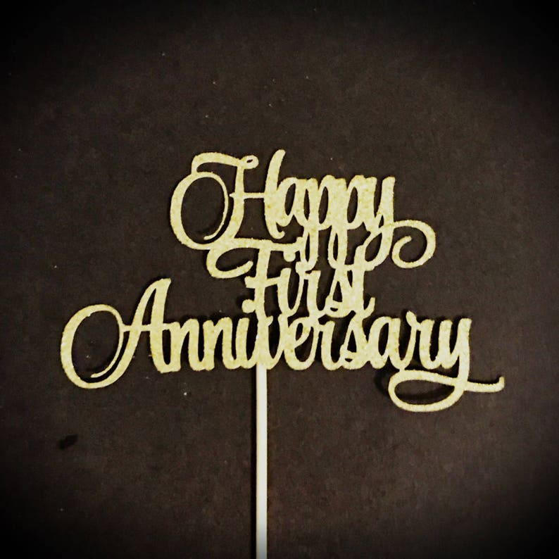 Happy First Anniversary Cake Topper 1st Anniversary Cake Etsy