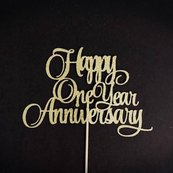 happy one year anniversary cake topper 1st anniversary cake etsy