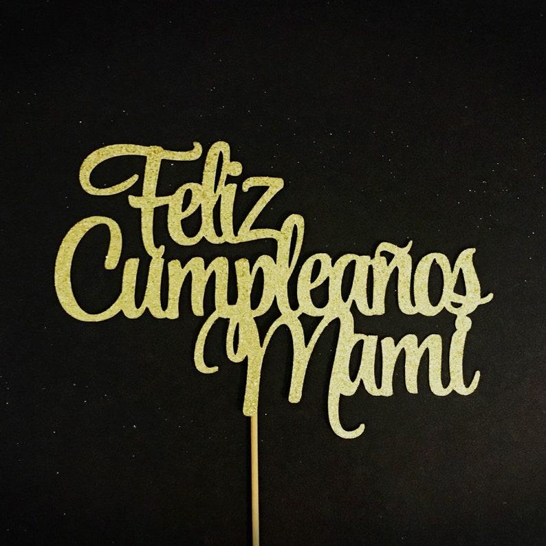 Happy Birthday Mom Cake Topper Feliz Cumpleaños Mami Cake Etsy