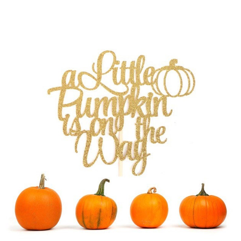 A Little Pumpkin is on the Way Cake Topper Little Pumpkin  c1d3fc6448c6