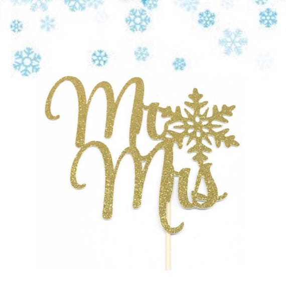 Tremendous Mr And Mrs Cake Topper Winter Wedding Cake Topper Engagement Cake Topper Bridal Shower Cake Topper Winter Wedding Centerpiece Snowflake Download Free Architecture Designs Remcamadebymaigaardcom