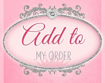 ADD A NAME to my Order Please