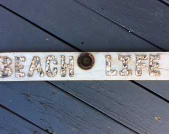 Rustic Wooden Beach Life Sign